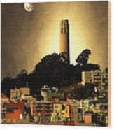 Coit Tower And The Empress Of China Under The Golden Moonlight Wood Print