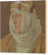 Lawrence Of Arabia - Col. Thomas Edward Lawrence Wood Print
