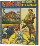 Cole Bros Circus With Clyde Beatty And Ken Maynard Vintage Cover Magazine And Daily Review Wood Print