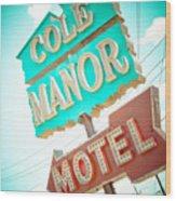 Cole Manor Motel Wood Print by David Waldo