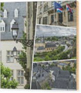 Collage Of Luxembourg Images Wood Print