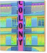 Colony Hotel Wood Print
