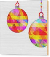 Colorful Baubles - 66 Wood Print