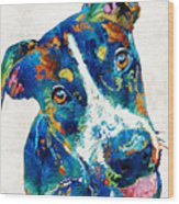Colorful Dog Art - Happy Go Lucky - By Sharon Cummings Wood Print