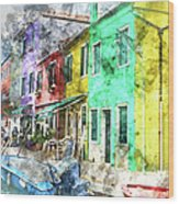 Colorful Street In Burano Near Venice Italy Wood Print