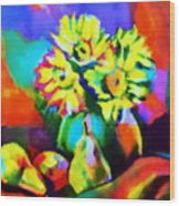 Colors, Pears And Flowers Wood Print