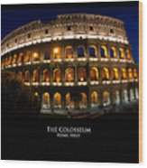 Colosseum At Night Wood Print