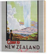 Come To New Zealand Vintage Travel Poster Wood Print