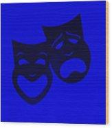 Comedy N Tragedy Blue Wood Print