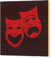 Comedy N Tragedy Red Wood Print