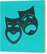 Comedy N Tragedy Turquoise Wood Print