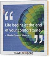 Comfort Zone Wood Print