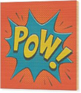 Comic Pow Wood Print