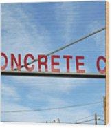 Concrete Company Wood Print