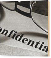 Confidential Wood Print