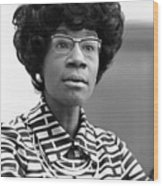 Congresswoman Shirley Chisholm Wood Print by Everett