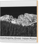 Continental Divide - Indian Peaks - Poster Wood Print