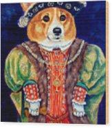 Corgi King Wood Print