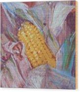 Corn Maize Wood Print