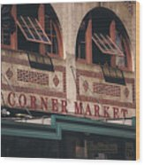 Corner Market Pikes Place Market Wood Print
