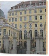 Cosel Palais  -  Dresden -  Germany Wood Print