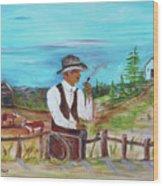 Cowboy On The Farm Wood Print