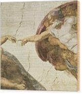 Creation Of Adam Wood Print by Michelangelo Buonarroti