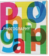 Creative Title - Photography Wood Print