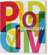 Creative Title - Productivity Wood Print