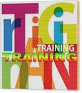 Creative Title - Training Wood Print