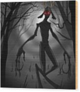 Creepy Nightmare Waiting In The Dark Forest Wood Print