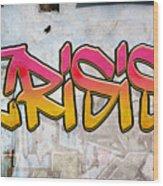 Crisis As Graffiti On A Wall  Wood Print