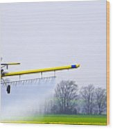 Too Close For Comfort - Crop Dusting 2 Of 2 Wood Print