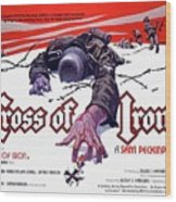 Cross Of Iron Theatrical Poster 1977 Wood Print
