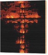 Cross On Fire Wood Print