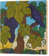 Crow With Wine On The Vine Wood Print by Stacey Neumiller