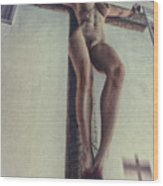 Crucified In The Street Wood Print