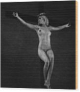 Crucified Woman In Black And White. Wood Print