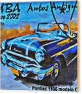 Cuba Antique Auto 1956 Catalina Wood Print