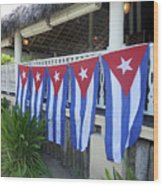 Cuban Flags Wood Print