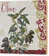 Cucina Italiana Olives Wood Print