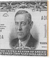 Currency: 100,000 Dollar Bill Wood Print