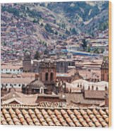 Cusco Cityscape Wood Print