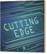 Cutting Edge Concept. Wood Print