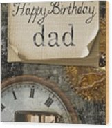 Dad's Birthday Wood Print