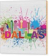 Dallas Skyline Paint Splatter Text Illustration Wood Print