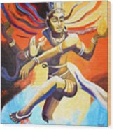 Dance Of Shiva Wood Print