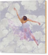 Dancing In The Clouds Wood Print