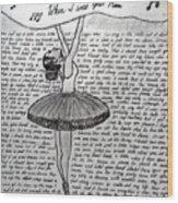 Dancing Lyrics Wood Print
