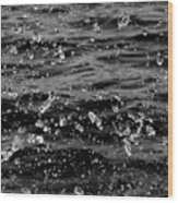 Dancing Water In Black And White Wood Print